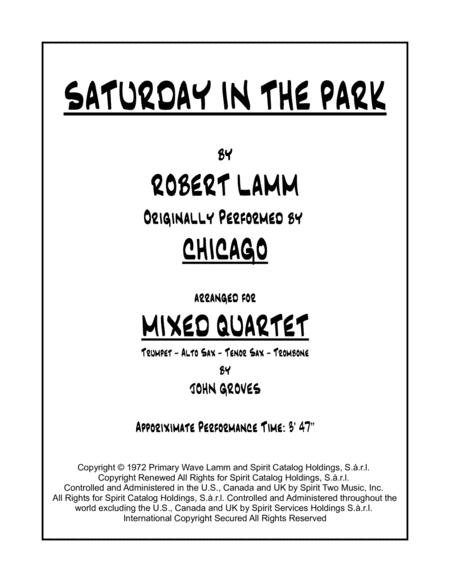 Saturday In The Park - Quartet (Trumpet, Alto Sax, Tenor Sax, Trombone)