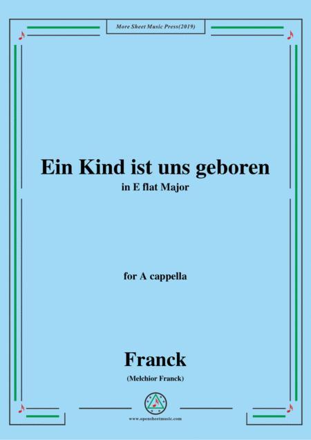 Franck-Ein Kind ist uns geboren,in E flat Major,for A cappella