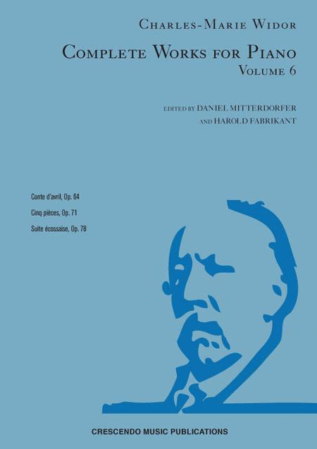 Complete Works for Piano, Volume 6