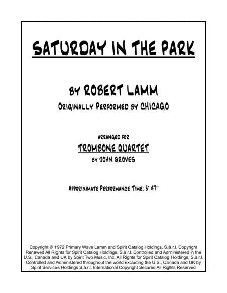 Saturday In The Park - Trombone Quartet