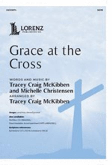 Grace at the Cross