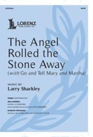 The Angel Rolled the Stone Away