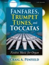 Fanfares, Trumpet Tunes, and Toccatas