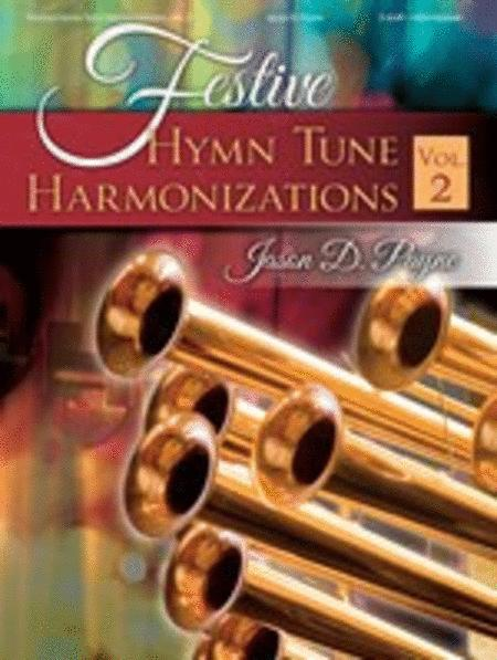 Festive Hymn Tune Harmonizations, Vol. 2