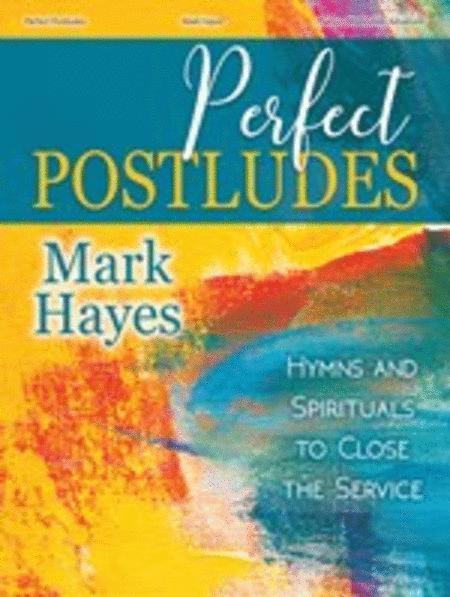 Perfect Postludes