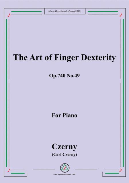 Czerny-The Art of Finger Dexterity,Op.740 No.49,for Piano