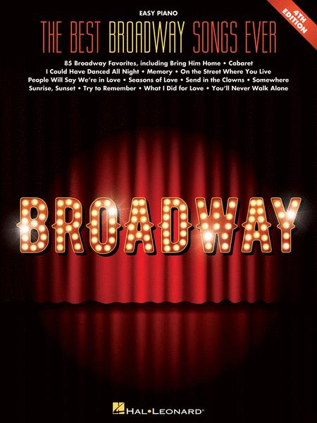 Best Broadway Songs Ever - 4th Edition