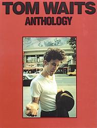 Tom Waits: Anthology