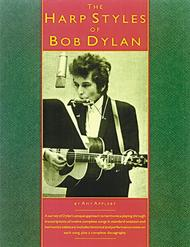 The Harp Styles Of Bob Dylan