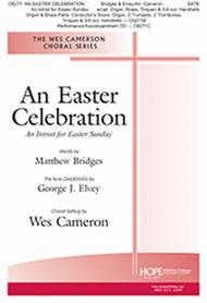 Easter Celebration: An Introit for Easter Sunday, An