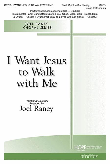 I Want Jesus to Walk with Me