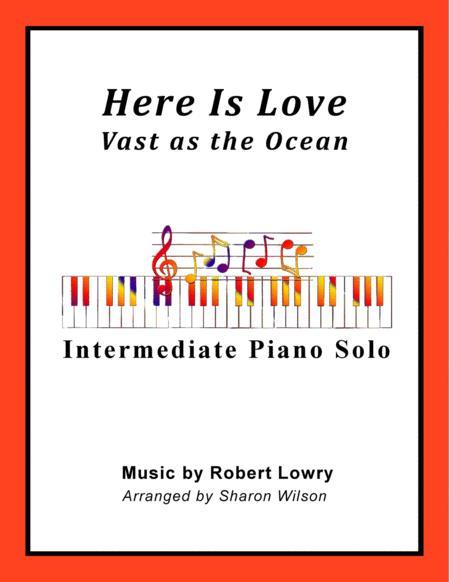 Here Is Love (Intermediate Piano Solo)