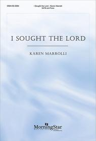 I Sought the Lord