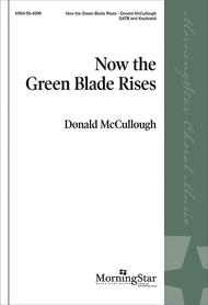 Now The Green Blade Rises