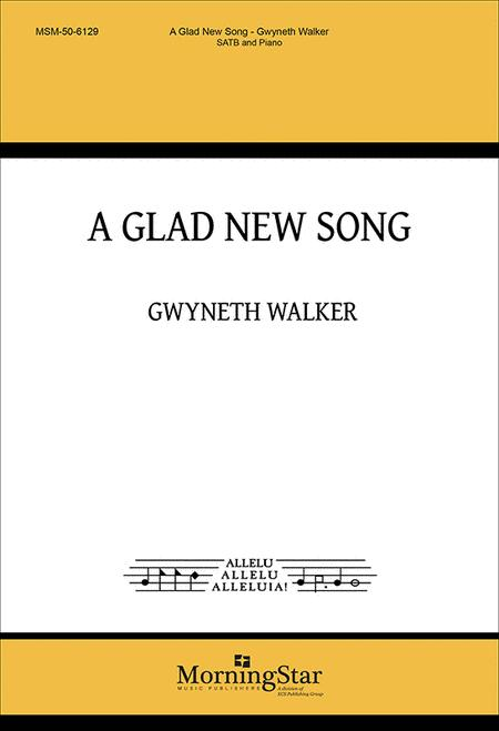 A Glad New Song