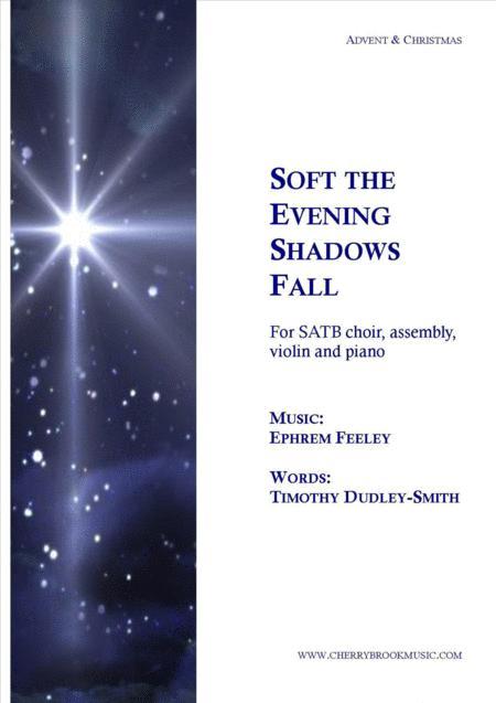 Soft the Evening Shadows Fall