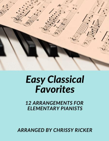 Easy Classical Favorites - 12 Arrangements for Elementary Pianists