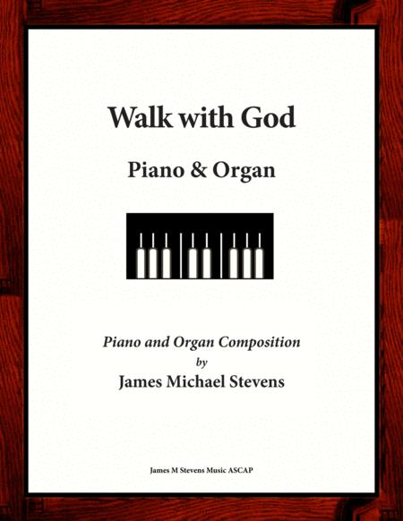 Walk with God - Piano & Organ