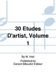 30 Etudes D'Artist, Volume 1
