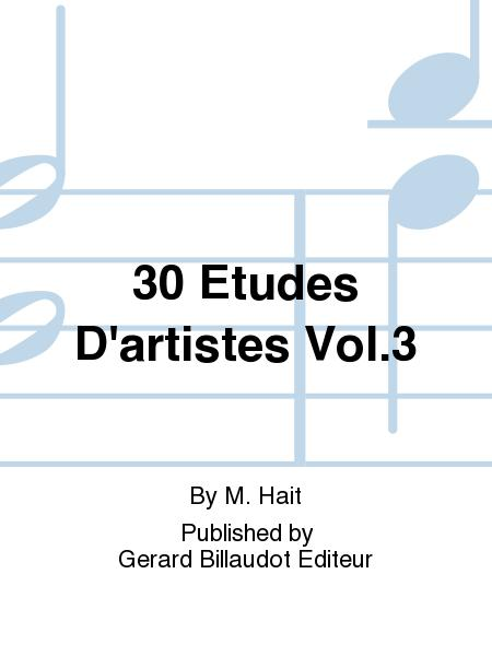 30 Etudes d'Artistes Vol.3