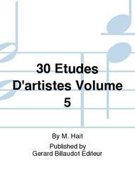30 Etudes D'Artistes Vol.5