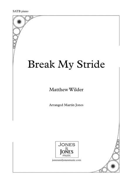 Break My Stride - SATB Choir and Piano