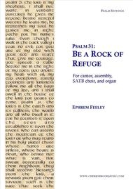 Psalm 31: Be a Rock of Refuge