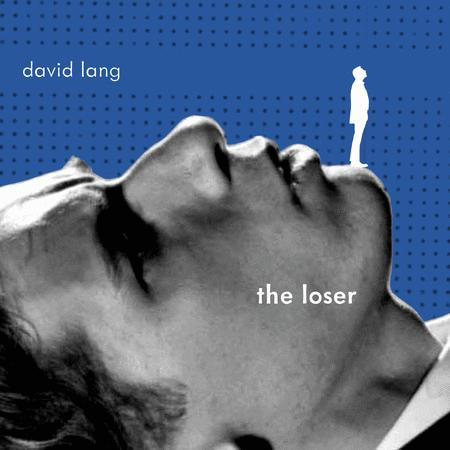 Lang: The Loser
