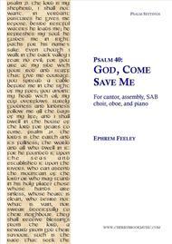 Psalm 40: God, Come Save Me