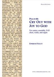 Psalm 66: Cry Out with Joy to God