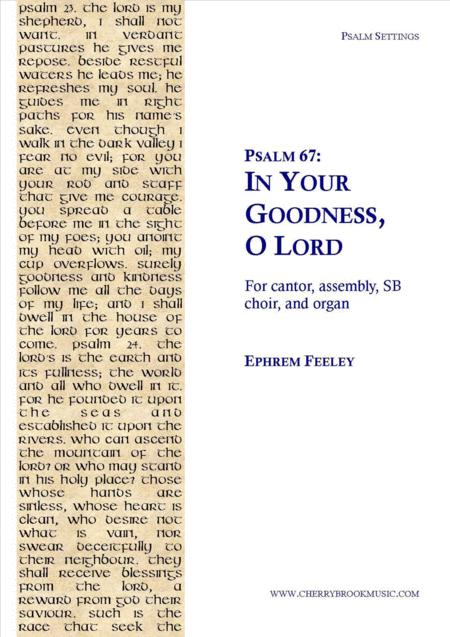 Psalm 67: In Your Goodness, O Lord