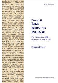 Psalm 141: Like Burning Incense