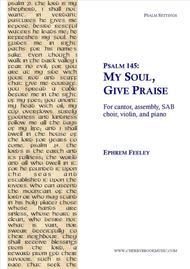 Psalm 145: My Soul, Give Praise
