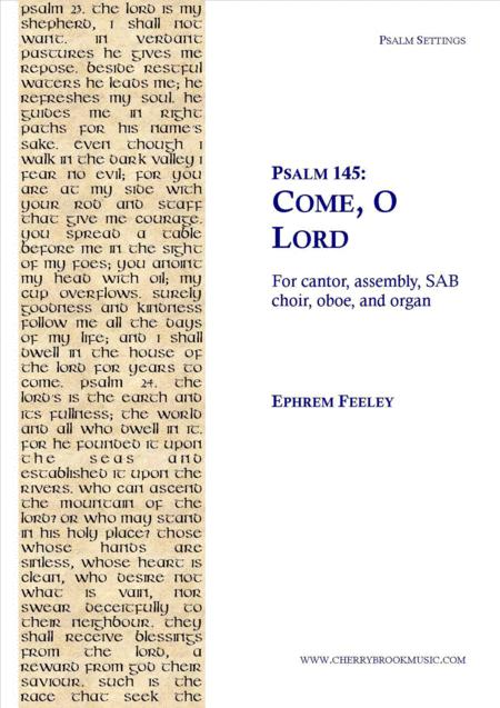 Psalm 145: Come, O Lord