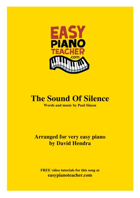 The Sound Of Silence - VERY EASY PIANO (with FREE video tutorials!)