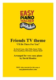 Friends TV theme (I'll Be There For You) - VERY EASY PIANO (with FREE video tutorials!)
