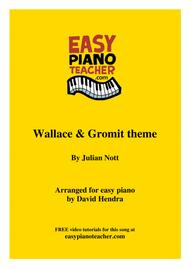 Wallace And Gromit theme - VERY EASY PIANO (with FREE video tutorials!)