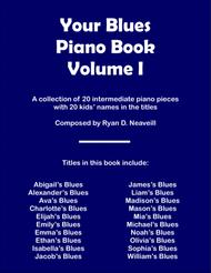 Your Blues Piano Book: Volume I