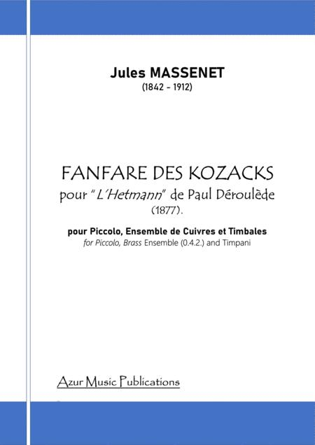 J. MASSENET (1842-1912) : FANFARE DES KOZACKS (1877) for Piccolo Flute, Brass Ensemble and Timpani