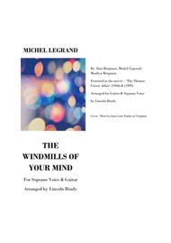 THE WINDMILLS OF YOUR MIND - Voice (Soprano) & Guitar