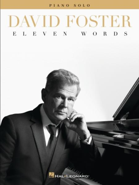 David Foster - Eleven Words