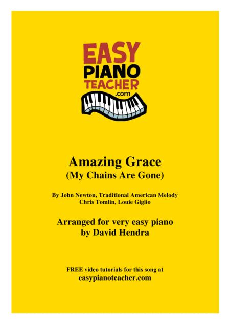 Amazing Grace (My Chains Are Gone) - VERY EASY PIANO (with FREE video tutorials!)