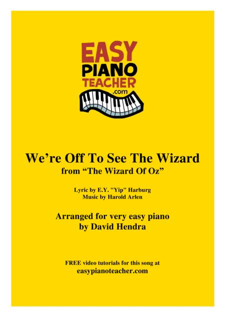 We're Off To See The Wizard - VERY EASY PIANO (with FREE video tutorials!)