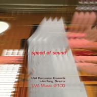 UVA Percussion Ensemble: Speed of Sound