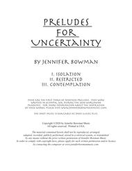 Preludes for Uncertainty I - III  (Isolation, Restricted, Contemplation)