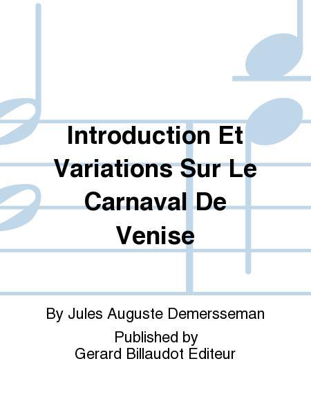 Introduction Et Variations Sur Le Carnaval De Venise