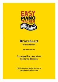 Braveheart movie theme - VERY EASY PIANO (with FREE video tutorials)