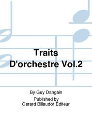 Traits D'Orchestre Vol.2