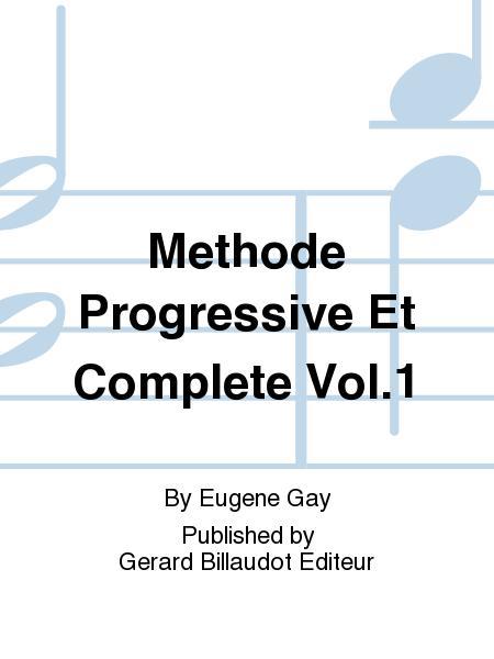 Methode Progressive et Complete Vol.1