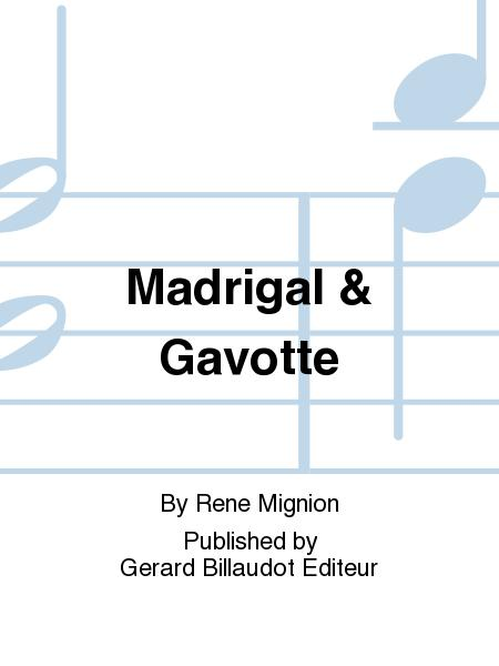 Madrigal & Gavotte